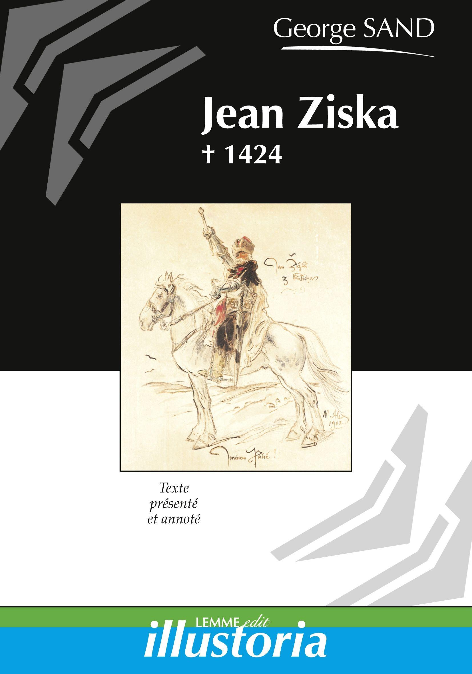 Jean Ziska, George Sand, ouvrage d'histoire du Moyen Âge, Religions, Protestantisme.