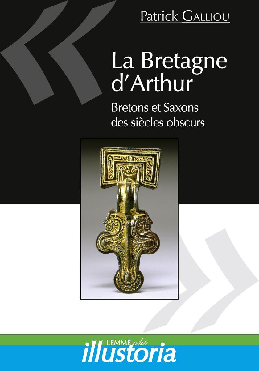 Couverture La Bretagne d'Arthur Patrick Galliou
