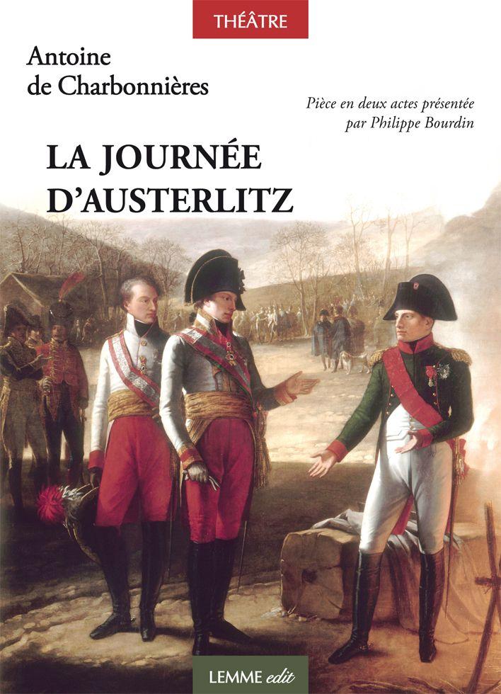 Couverture La Journée d'Austerlitz Philippe Bourdin