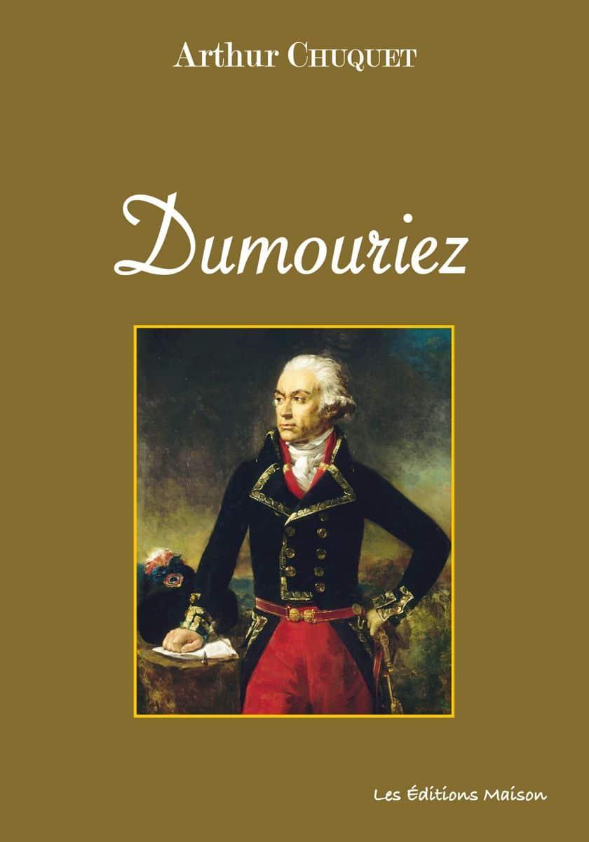 Couverture Dumouriez Arthur Chuquet
