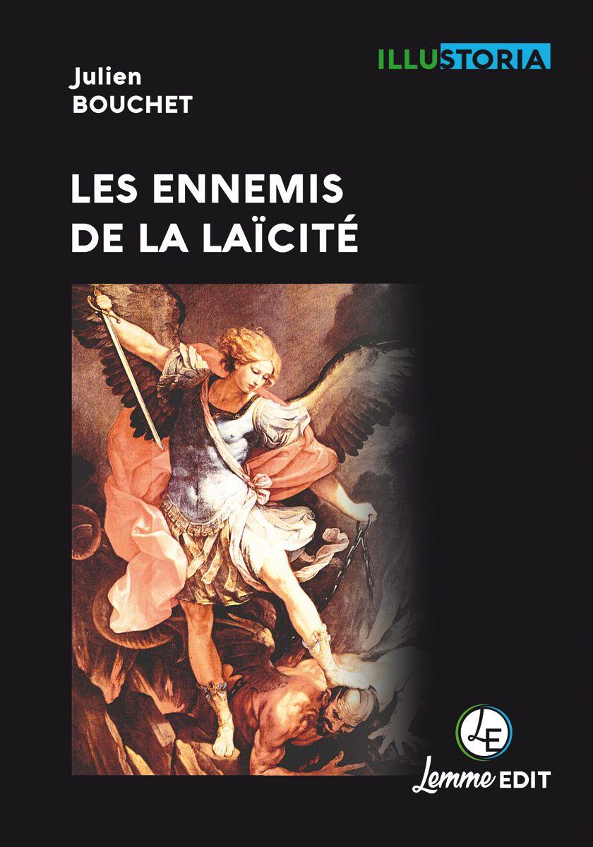 Couverture Les ennemis de la laïcité Julien Bouchet
