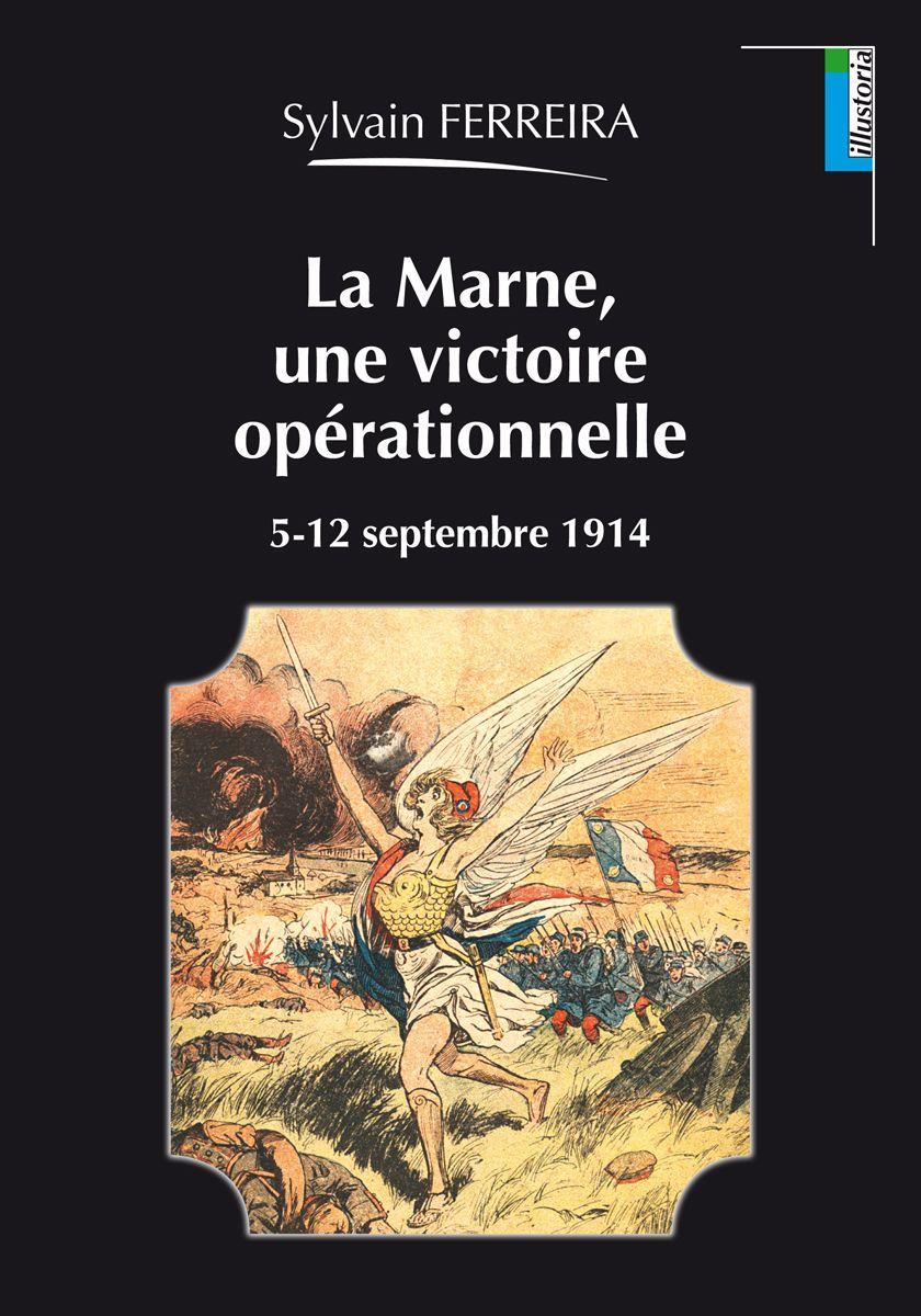 Couverture La Marne, une victoire opérationnelle Sylvain Ferreira