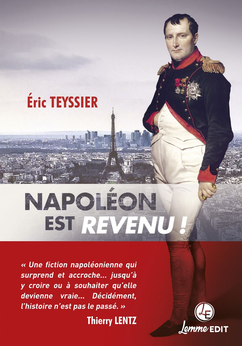 Couverture Napoléon est revenu ! Eric Teyssier