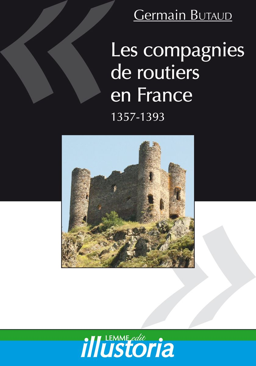 Couverture Les compagnies de routiers en France Germain Butaud