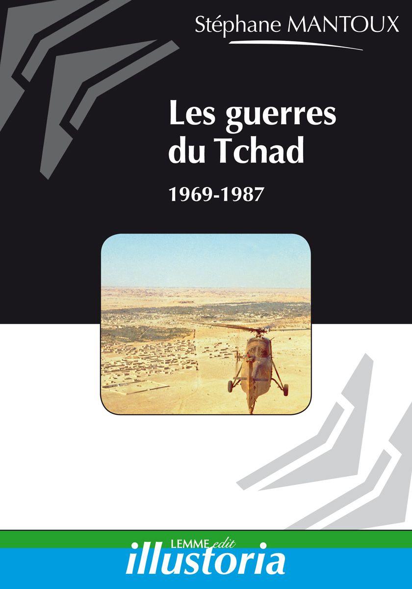 Couverture Les guerres du Tchad Stéphane Mantoux