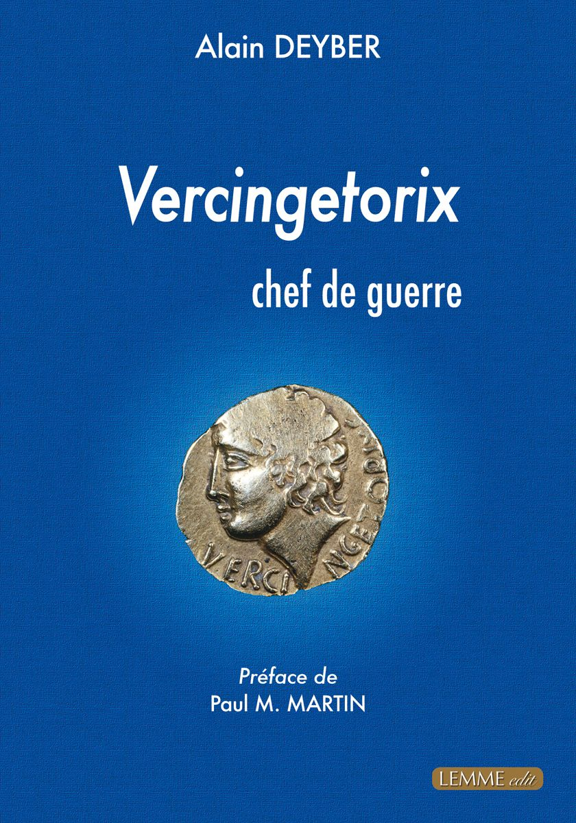 Couverture Vercingetorix chef de guerre (1re éd.) Alain Deyber