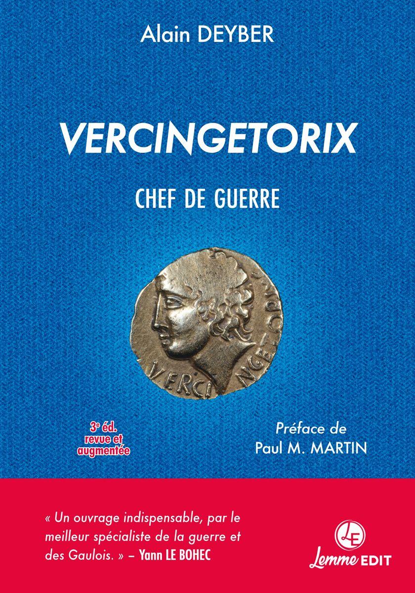 Couverture Vercingetorix chef de guerre (3e éd.) Alain Deyber