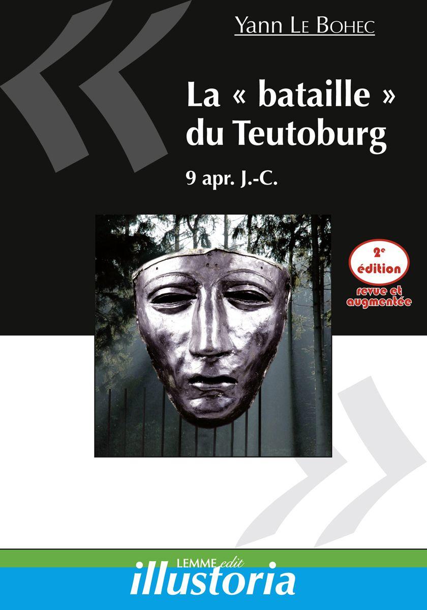 Couverture La bataille du Teutobug Yann Le Bohec