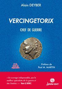 Couverture Vercingetorix chef de guerre 3e édition Alain Deyber