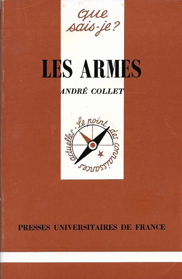 Couverture Les armes André Collet