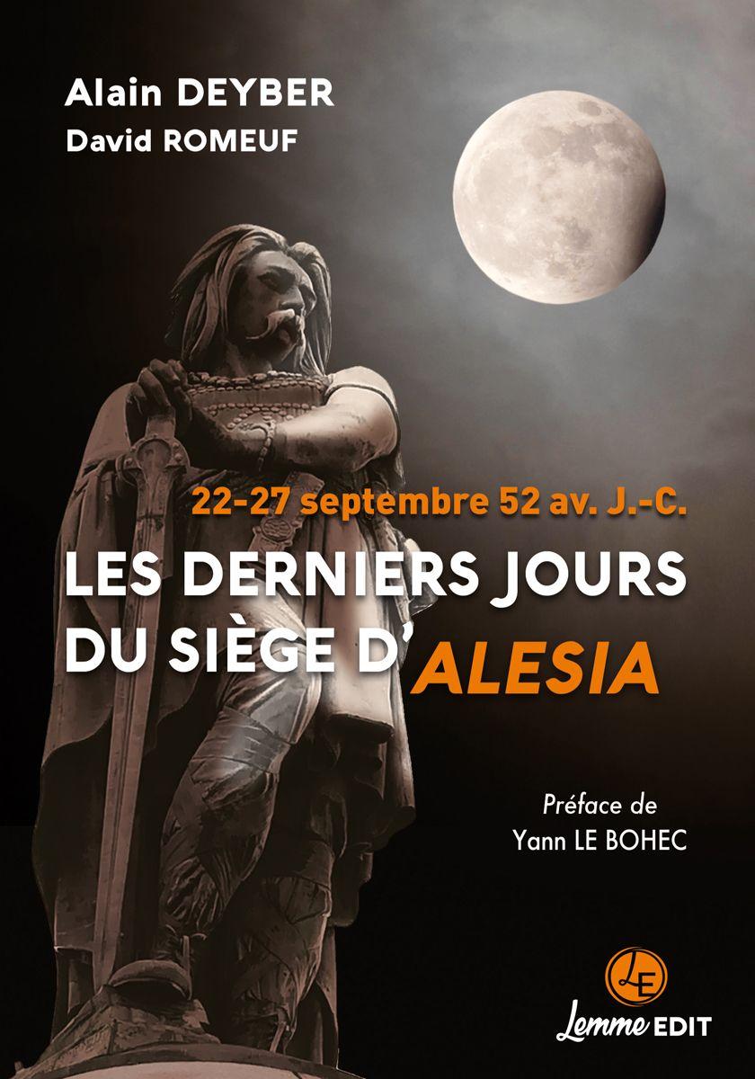 Couverture Les derniers jours du siège d'Alesia Alain Deyber et David Romeuf