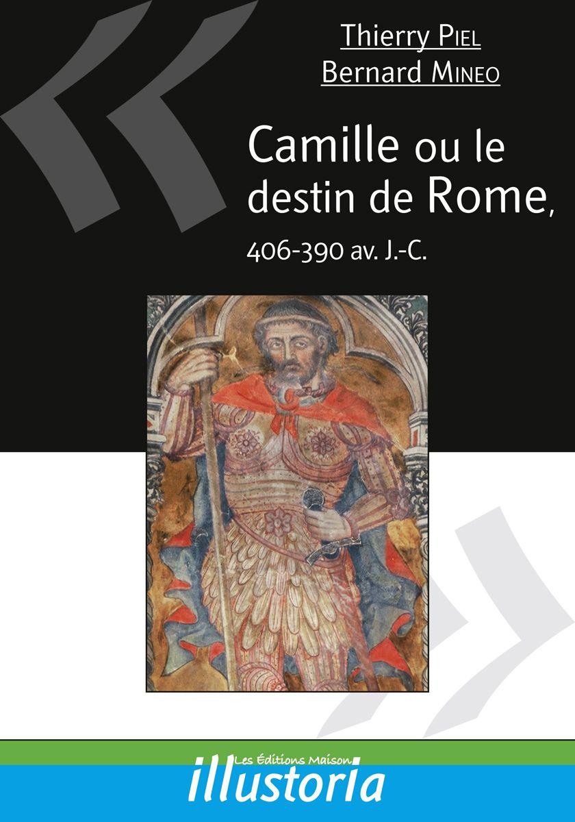 Couverture Camille ou le destin de Rome Thierry Piel et Bernard Mineo