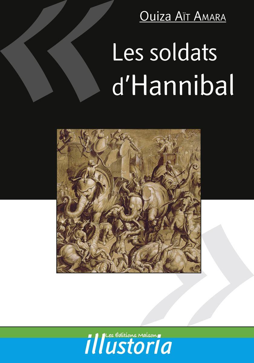 Couverture Les soldats d'Hannibal Ouiza Aït-Amara