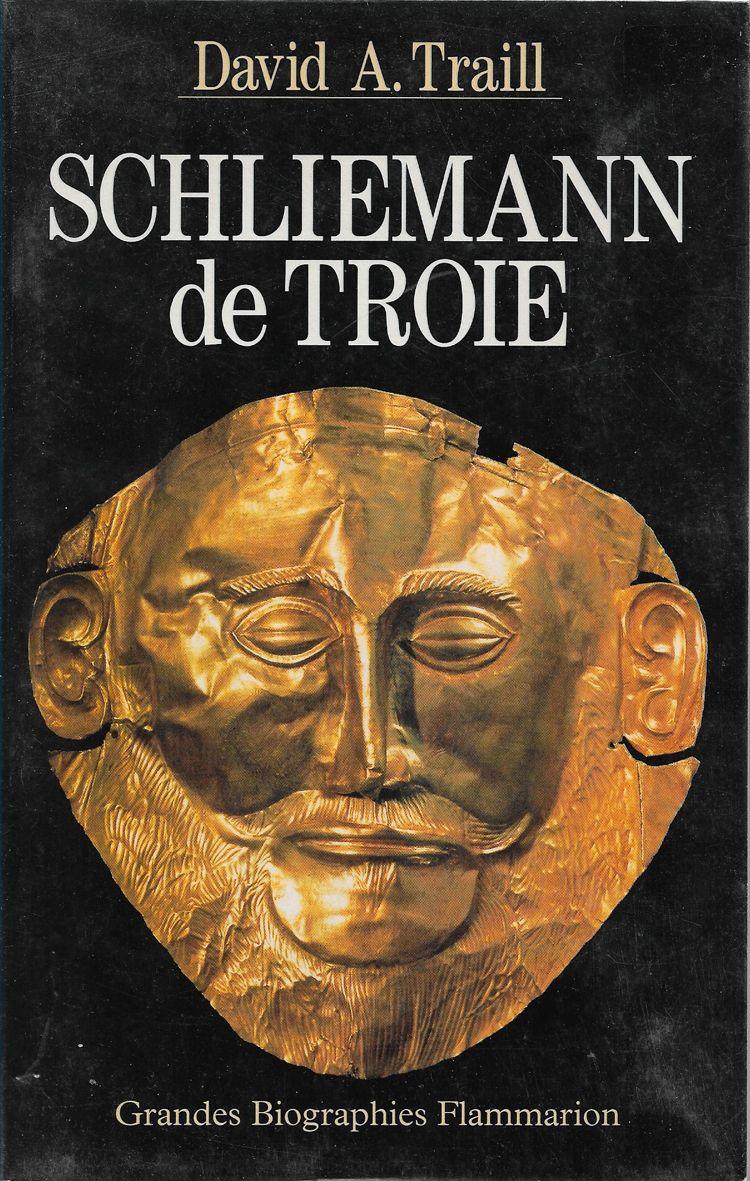 Couverture Schliemann de Troie David A. Traill
