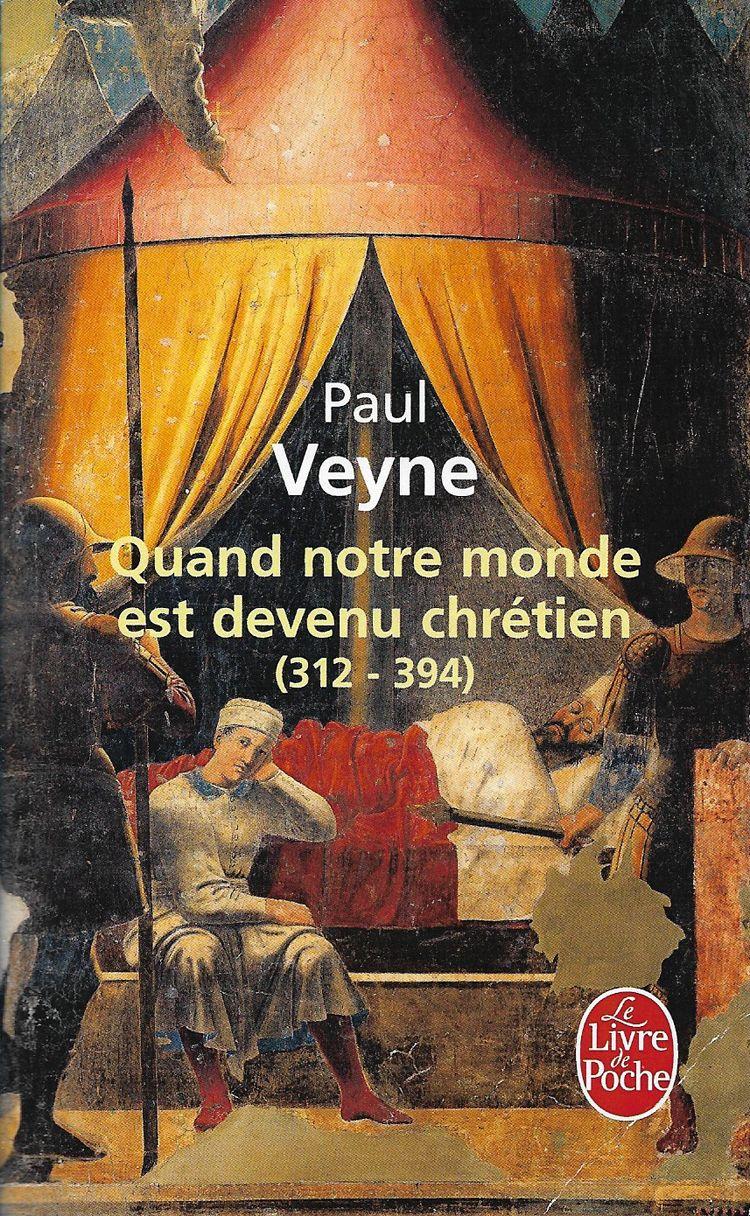Couverture Quand notre monde est devenu chrétien Paul Veyne