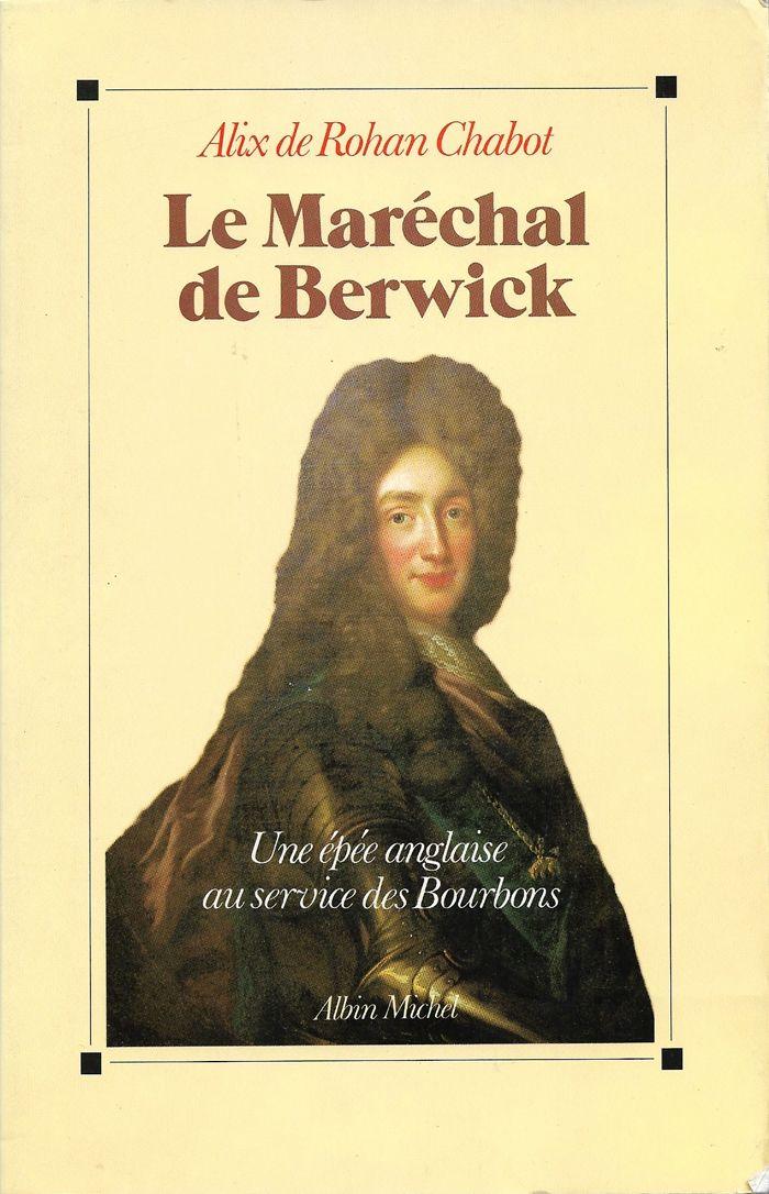 Couverture Le maréchal de Berwick Alix de Rohan Chabot