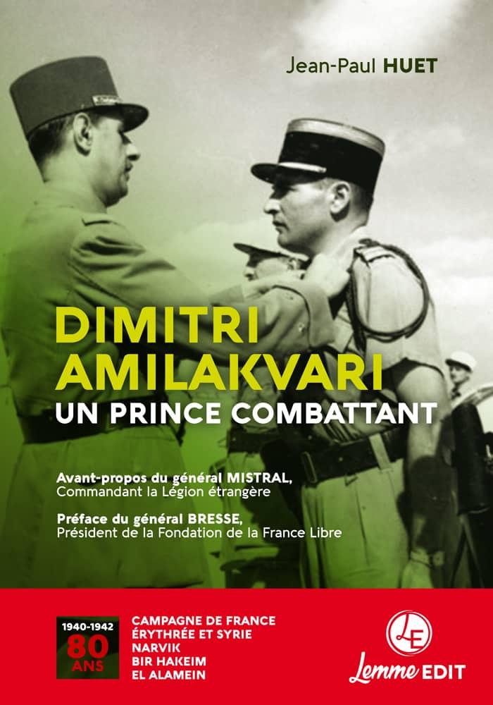 Couverture Dimitri Amilakvari, un prince combattant Jean-Paul Huet