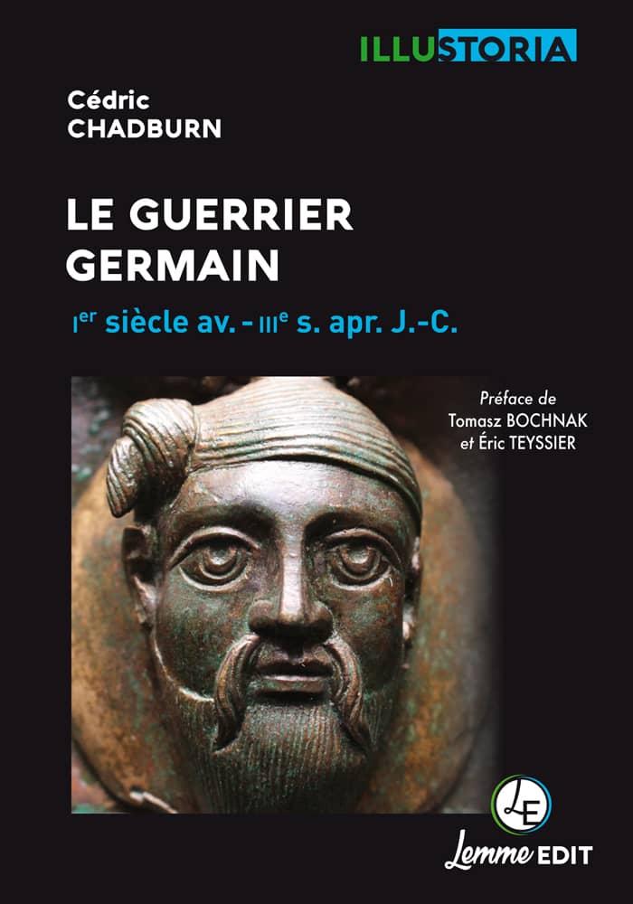 Couverture Le guerrier germain Cédric Chadburn