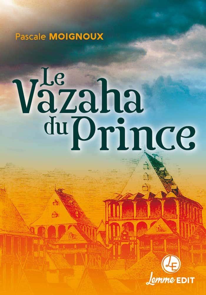Couverture Le Vazaha du Prince Pascale Moignoux